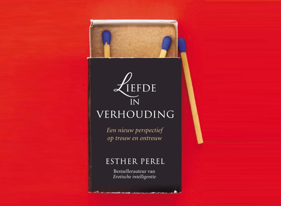Liefde in verhouding (State of Affairs) / Esther Perel